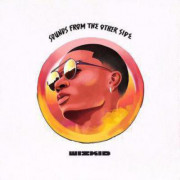 Wizkid Sounds From The Other Side lyrics, paroles