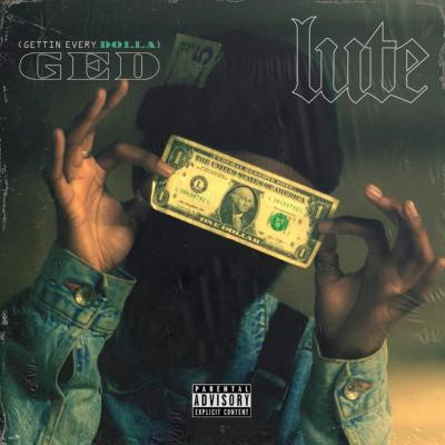 Lute GED (Gettin Every Dolla)