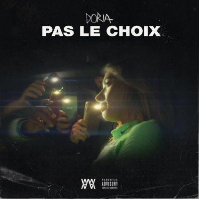 Doria Pas le choix, lyrics, paroles