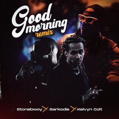 Stonebwoy Good morning {Remix}, lyrics, paroles