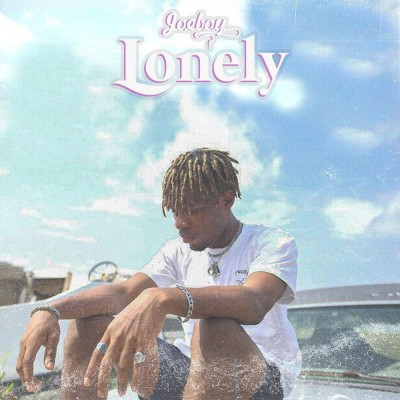 JoeBoy, Lonely, lyrics